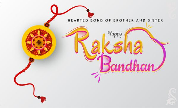 Raksha Bandhan - sacred bonding of love