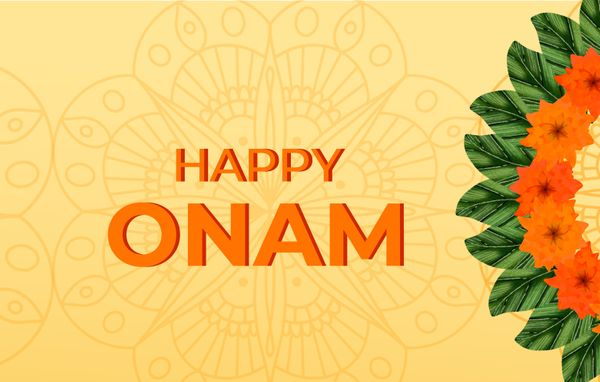 Onam - The Festival of spiritual and love